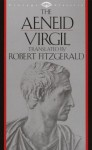 The Aeneid - Virgil, Robert Fitzgerald