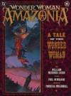 Wonder Woman: Amazonia - William Messner-Loebs
