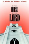 In the House of the Lord - Robert Flynn, Bob J. Frye