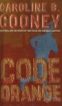 Code Orange - Caroline B. Cooney