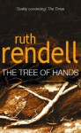 Tree Of Hands - Ruth Rendell