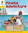 Pirate Adventure (Oxford Reading Tree, Stage 5, Stories) - Roderick Hunt, Alex Brychta