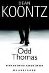 Odd Thomas - David Aaron Baker, Dean Koontz