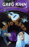 Mojo Hand - Greg Kihn