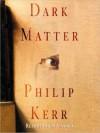 Dark Matter: The Private Life of Sir Isaac Newton: A Novel (Audio) - Philip Kerr, Byron Jennings