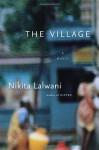 The Village - Nikita Lalwani