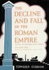 The Decline & Fall of the Roman Empire, Vol 1 - Edward Gibbon, Bernard Mayes