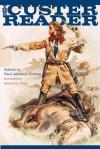 The Custer Reader - Paul Andrew Hutton, Robert M. Utley
