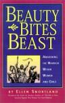Beauty Bites Beast: Awakening the Warrior Within Women and Girls - Ellen Snortland, Gavin de Becker