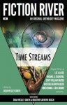 Fiction River: Time Streams - Dean Wesley Smith, Kristine Kathryn Rusch