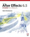 Adobe After Effects 6.5 Studio Techniques [With DVD] - Mark Christiansen