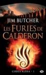 Les Furies de Calderon: Codex Aléra, T1 (FANTASY) (French Edition) - Jim Butcher