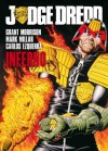 Judge Dredd Inferno - Grant Morrison, Mark Millar, Carlos Ezquerra, Ron Smith