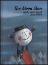 The Moon Man - Gerda Marie Scheidl, Józef Wilkoń
