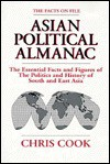 The Facts on File Asian Political Almanac (Facts on File) - Chris Cook