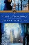 Silent in the Sanctuary - Deanna Raybourn