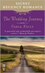 The Wedding Journey: Signet Regency Romance (Intermix) - Carla Kelly