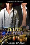 Truth Be Told - Tamsin Baker