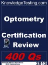 Optometry Board and Certification Review (Optometry Board Review Series) - Brian Lewis, Zachary Mello, Manish Shah, Sarah Lin