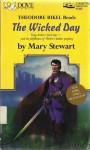 The Wicked Day - Mary Stewart, Theodore Bikel