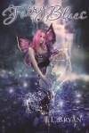 Fairy Blues - J.L. Bryan