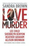 Love Is Murder - Sandra Brown