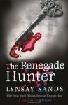 The Renegade Hunter (Argeneau, #12; Rogue Hunter, #3) - Lynsay Sands