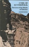Lives of the Monks of Palestine - Cyril of Scythopolis, Richard Price, John Binns