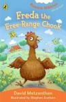 Freda the Free-Range Chook: Aussie Nibble - David Metzenthen, Stephen Axelsen