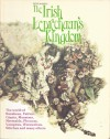 The Irish Leprechaun's Kingdom: The World of Banshees, Fairies, Demons, Giants, Monsters, Mermaids, Phoukas, Vampires, Werewolves, Witches, and Many Others - Peter Haining