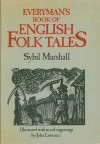 Everyman's Book Of English Folk Tales - Sybil Marshall