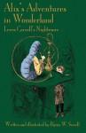 Alix's Adventures in Wonderland: Lewis Carroll's Nightmare - Byron W. Sewell, Edward Wakeling