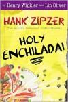 Holy Enchilada! - Henry Winkler, Jesse Joshua Watson, Lin Oliver