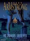 No Humans Involved - Laural Merlington, Kelley Armstrong