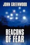 Beacons of Fear - John Greenwood