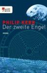 Der zweite Engel (German Edition) - Philip Kerr, Holfelder-von der Tann, Cornelia
