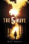 The 5th Wave - Rick Yancey, Brandon Espinoza, Phoebe Strole