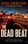 The Dead Beat - Doug Johnstone