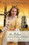 The Blue Enchantress - M.L. Tyndall