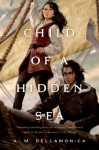 Child of a Hidden Sea - A.M. Dellamonica