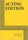 Sherlock Holmes: The Final Adventure - William Gillette, Steven Dietz, Arthur Conan Doyle