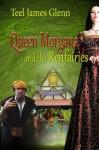 Queen Morgana And The Renfairies - Teel James Glenn