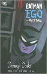 Batman: Ego and Other Tails - Darwyn Cooke, Paul Grist, Tim Sale, Bill Wray