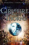 The Girl of Fire and Thorns - Rae Carson, Jennifer Ikeda