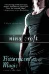 Bittersweet Magic - Nina Croft