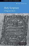 Holy Scripture (Current Issues in Theology, 1) - John Webster