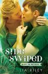 Sideswiped - Lia Riley