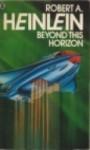 Beyond This Horizon - Robert A. Heinlein