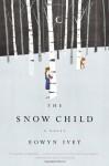 The Snow Child (Audio) - Eowyn Ivey, Debra Monk (), Debra Monk