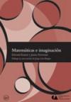 Matemáticas e imaginación - Edward Kasner, James R. Newman, Jorge Luis Borges